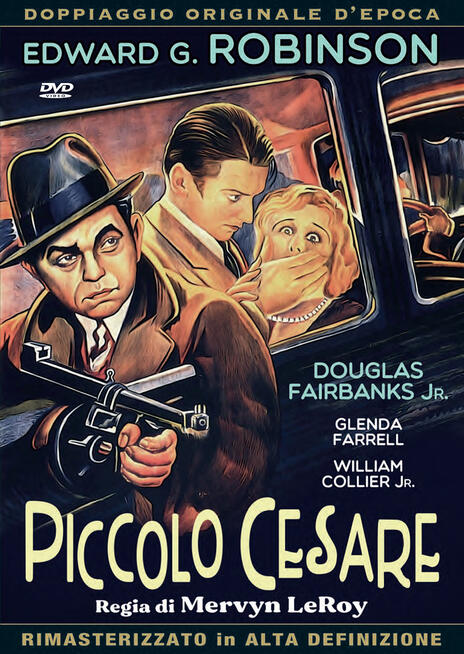 Piccolo Cesare (DVD) di Mervyn LeRoy - DVD