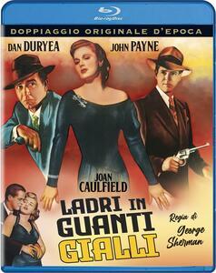 Film Ladri in guanti gialli (Blu-ray) George Sherman