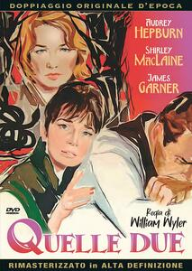 Film Quelle due (DVD) William Wyler