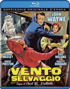 Film Vento selvaggio (Blu-ray) Cecil De Mille