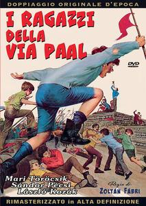 Film I ragazzi della via Paal (DVD) Zoltan Fabri