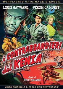 Film I contrabbandieri del Kenia (DVD) Lesley Selander