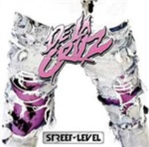 Street Level - CD Audio di De la Cruz