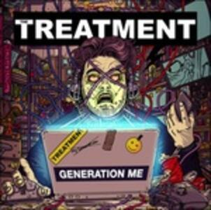 Generation Me - CD Audio di Treatment