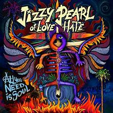 All You Need Is Soul - Vinile LP di Jizzy Pearl