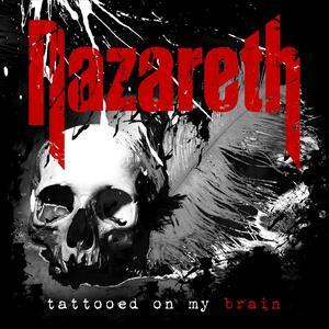 Tattoed on My Brain - CD Audio di Nazareth