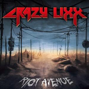 Riot Avenue - CD Audio di Crazy Lixx