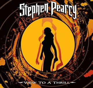 View to a Thrill - CD Audio di Stephen Pearcy