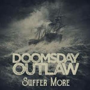 Suffer More 2018 - CD Audio di Doomsday Outlaw