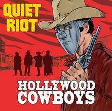 Hollywood Cowboys - Vinile LP di Quiet Riot