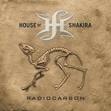 Radiocarbon (Limited Edition) - Vinile LP di House of Shakira
