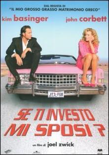 Se ti investo mi sposi? di Joel Zwick - DVD