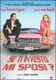 Cover Dvd DVD Se ti investo mi sposi?