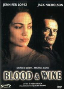Blood and Wine di Bob Rafelson - DVD