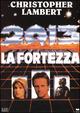 Cover Dvd DVD 2013: la fortezza