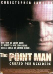 The Point Man. Creato per uccidere di John Glen - DVD