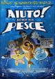 Cover Dvd Aiuto! Sono un pesce
