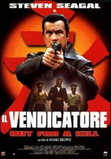 Il vendicatore. Out for a Kill di Michael Oblowitz - DVD