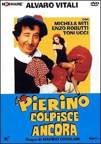 Pierino colpisce ancora(1982)[Alvaro Vitali] 8024607006885