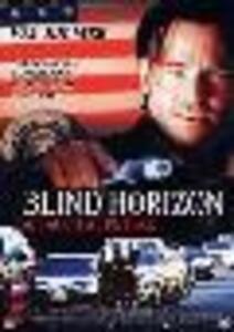 Blind Horizon. Attacco al potere di Michael Haussman - DVD