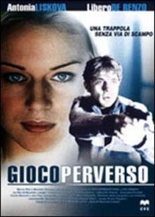 Gioco perverso di Maurizio Longhi - DVD