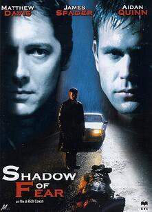 Shadow of Fear (DVD) di Rich Cowan - DVD