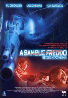 A sangue freddo. Beyond Hypothermia di Patrick Leung - DVD