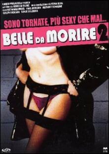 Belle da morire 2 di Pierre Le Blanc - DVD