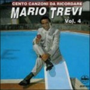 Cento Canzoni da Ricordare vol.4 - CD Audio di Mario Trevi