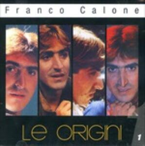 Le Origini vol.1 - CD Audio di Franco Calone