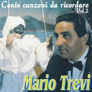 Cento Canzoni da Ricordare vol.2 - CD Audio di Mario Trevi