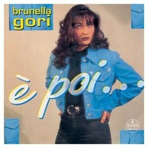 È poi - CD Audio di Brunella Gori