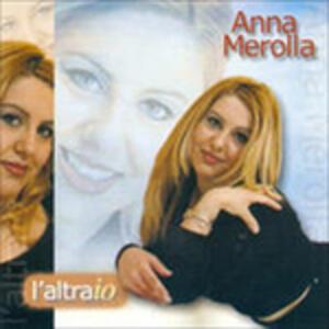 L'altra io - CD Audio di Anna Merolla