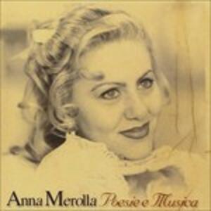 Poesia e Musica - CD Audio di Anna Merolla