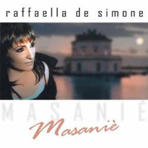 Masanie' - CD Audio di Raffaella De Simone