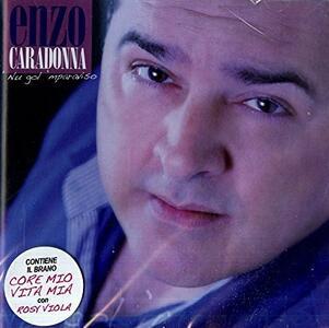 Nu gol mparaviso - CD Audio di Enzo Caradonna