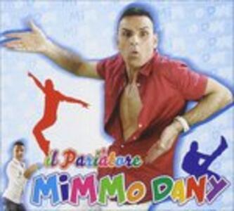 Il Pariatore - CD Audio di Mimmo Dany