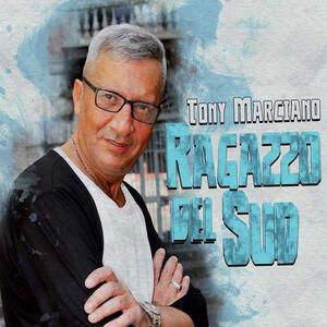 Ragazzo Del Sud - CD Audio di Tony Marciano