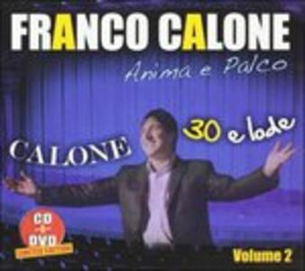 30 e Lode vol.2 - CD Audio + DVD di Franco Calone