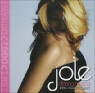 Donna Musica Ieri,oggi,domani - CD Audio di Jole
