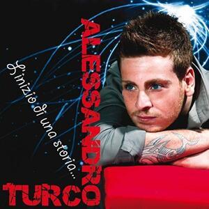 L'inizio di Una Storia - CD Audio di Alessandro Turco