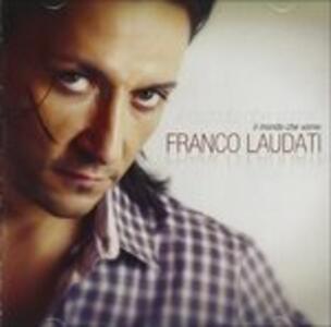 Il Mondo Che Vorrei - CD Audio di Franco Laudati