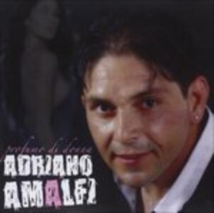 Profumo di Donna - CD Audio di Adriano Amalfi