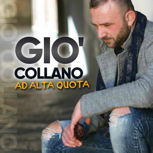 Ad alta quota - CD Audio di Gio' Collano