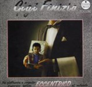 La Storia Parte 7 Eccentrico - CD Audio di Gigi Finizio