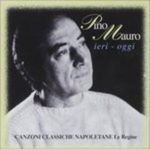Canzoni Classiche Napoletane - CD Audio di Pino Mauro