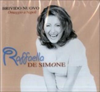 Brivido Nuovo Omaggio a Napoli - CD Audio di Raffaella De Simone