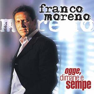 Ogge, Dimane e Sempe - CD Audio di Franco Moreno