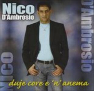 Duje Core e N'anema - CD Audio di Nico D'Ambrosio