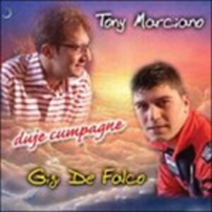 Duje Cumpagne - CD Audio di Tony Marciano